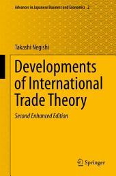 Developments of International Trade Theory: Edition 2
