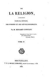 De la religion, considérée dans sa source, ses formes et ses développements: Volume4