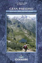 Gran Paradiso: The Alta Via 2 Trek and Day Walks