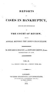 Reports of Cases in Bankruptcy: Argued and Determined in the Court of Review, and on Appeal Before the Lord Chancellor, Volume 1