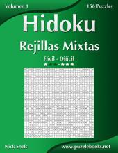 Hidoku Rejillas Mixtas - De Fácil a Difícil - Volumen 1 - 156 Puzzles