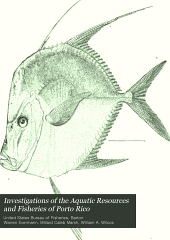 Investigations of the Aquatic Resources and Fisheries of Porto Rico
