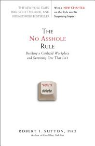 The No Asshole Rule Book