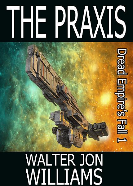 Download The Praxis  Author s Preferred Edition  Book