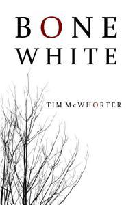 Bone White Book