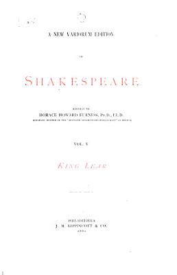 A New Variorum Edition of Shakespeare  King Lear  1880