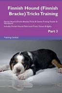 Finnish Hound (Finnish Bracke) Tricks Training Finnish Hound (Finnish Bracke) Tricks & Games Training Tracker & Workbook. Includes