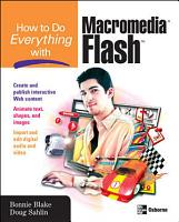 How to Do Everything with Macromedia Flash PDF
