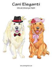 Cani Eleganti Libro da Colorare per Adulti 1