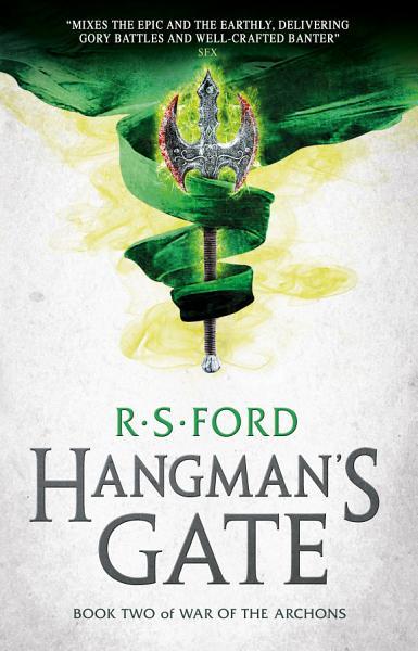 Hangman's Gate (War of the Archons 2)