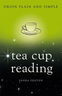 Tea Leaf Reading, Orion Plain and Simple