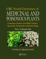 CRC World Dictionary of Medicinal and Poisonous Plants PDF