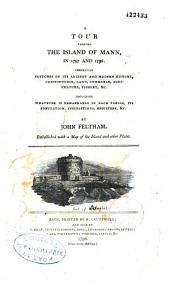 """A Tour Through the Island of Mann [""""sic""""], in 1797 and 1798,..."""