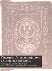 Catalogues des manuscrits grecs de Fontainebleau sous François Ier et Henri II