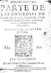 Decima septima parte de las comedias de Lope de Vega Carpio ...
