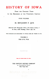 History of Iowa from the Earliest Times to the Beginning of the Twentieth Century by Benjamin T. Gue: Volume 2