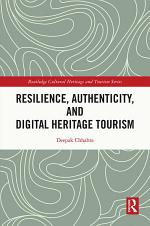 Resilience, Authenticity and Digital Heritage Tourism