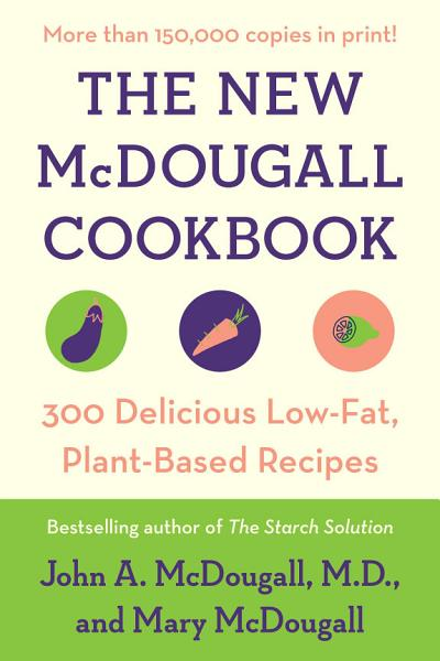 Download The New McDougall Cookbook Book