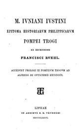 M. Iuniani Iustini Epitoma historiarum Philippicarum Pompei Trogi