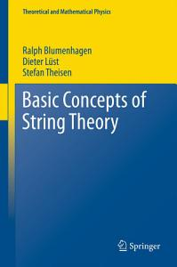 Basic Concepts of String Theory Book
