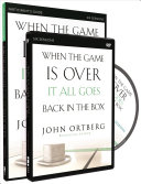 When the Game Is Over, It All Goes Back in the Box Participants Guide