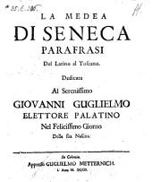 La Medea. Parafrasi dal Latino al Toscano (di Giorgio Maria Raparini.)