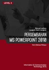 MS POWERPOINT 2010 LEVEL 2 (MALAY)