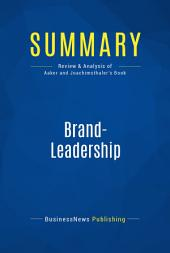 Summary: Brand-Leadership: Review and Analysis of Aaker and Joachimsthaler's Book