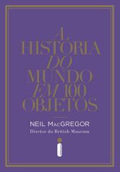 A história do mundo em 100 objetos
