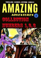 Amazing Adventures Collection, Numbers 1, 2, 3