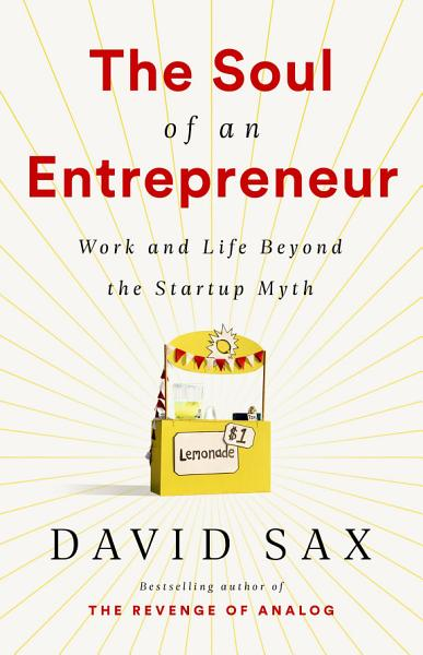 Download The Soul of an Entrepreneur Book