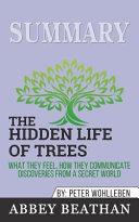 Summary: the Hidden Life of Trees