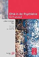Ethik in der Psychiatrie PDF