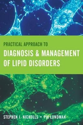 Practical Approach to Diagnosis   Management of Lipid Disorders PDF