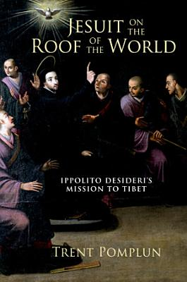 Jesuit on the Roof of the World PDF