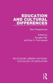 Education and Cultural Differences: New Perspectives