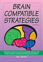 Brain-Compatible Strategies: Edition 2