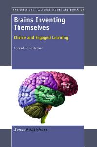 Brains Inventing Themselves PDF