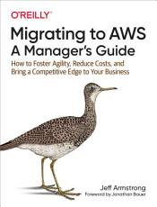 Migrating to AWS  A Manager s Guide PDF