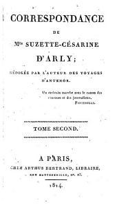 Correspondance de Mlle Suzette-Césarine d'Arly: Volume2