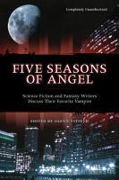 Five Seasons Of Angel PDF
