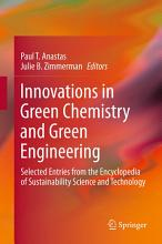 Innovations in Green Chemistry and Green Engineering PDF