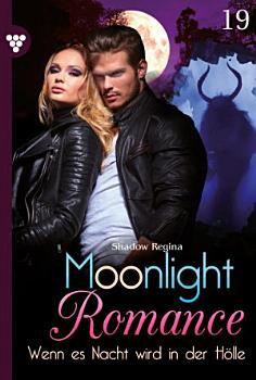 Moonlight Romance 19     Romantic Thriller PDF