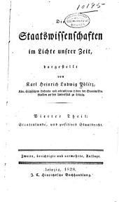 Die staatswissenschaften im lichte unsrer zeit, dargestellt: th. Staatenkunde, und positives offentliches staatsrecht (constitutionsrecht)
