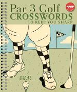 Par 3 Golf Crosswords to Keep You Sharp