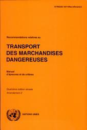 Recommandations relatives au transport des marchandises dangereuses: manuel d'épreuves et de critères