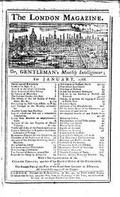 The London Magazine; Or, Gentleman's Monthly Intelligencer: Volume 37