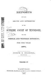 Reports of Cases Argued and Determined in the Supreme Court of Tennessee: Volume 51