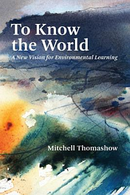 To Know the World PDF
