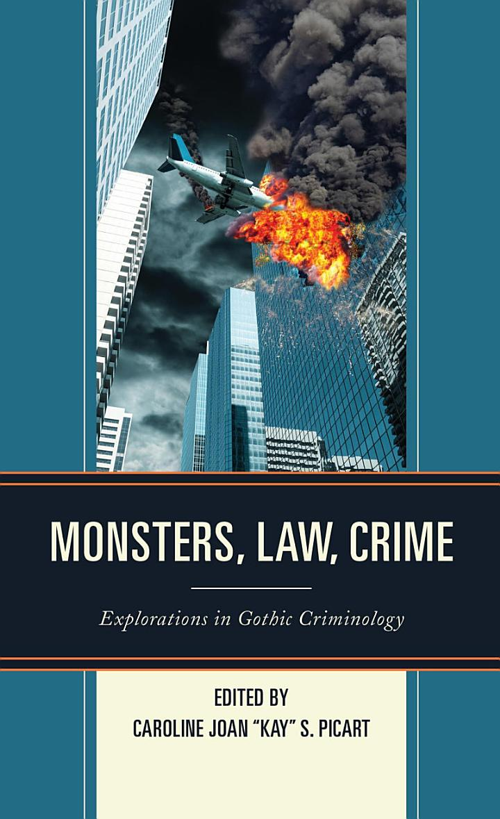 Monsters, Law, Crime